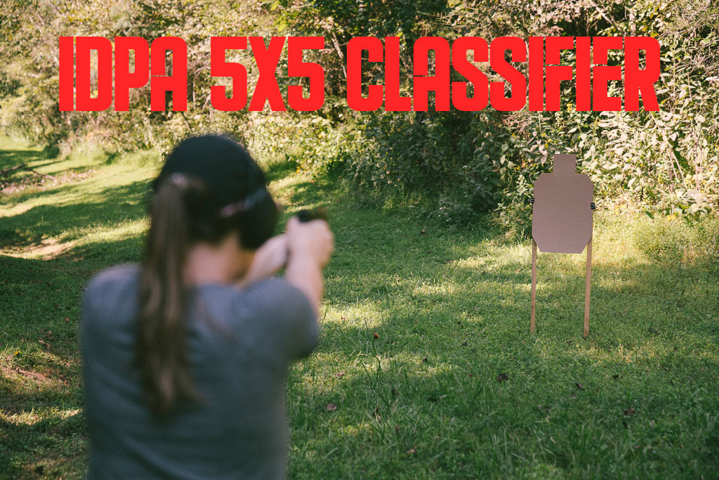 Shooting the IDPA 5x5 Classifier